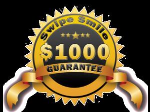 swipe-smile-1000-dollar-guarantee